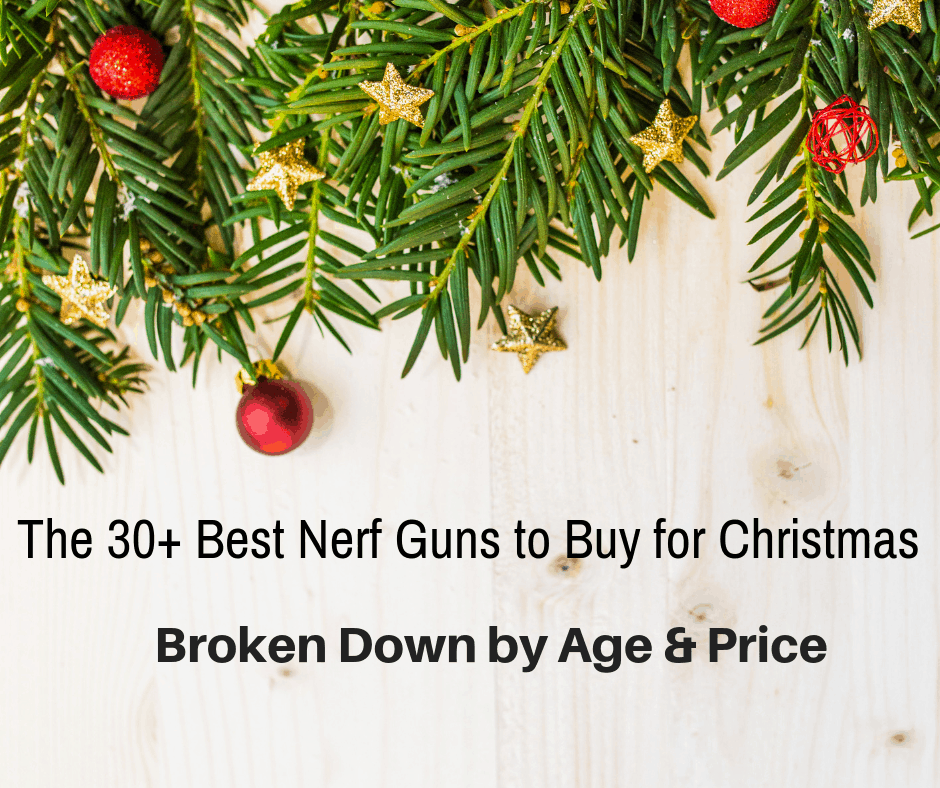 here is a comprehensive list of the 30+ best Nerf guns for Christmas, broken down by different factors such as age and price. When you're ready, let's dive in!