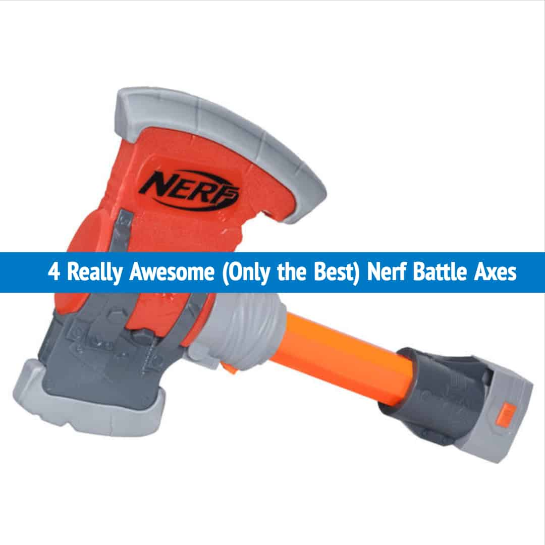 In this list of the top 4 best Nerf battle axes, we cover the basics of what features you should look for, and which will best suit your needs.