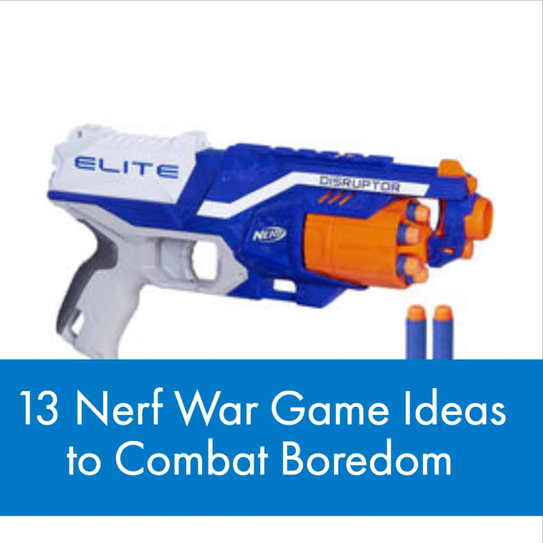 Nerf War Games a LOT of Fun! Here are our 13 favorite Nerf War Game Ideas to Combat Boredom