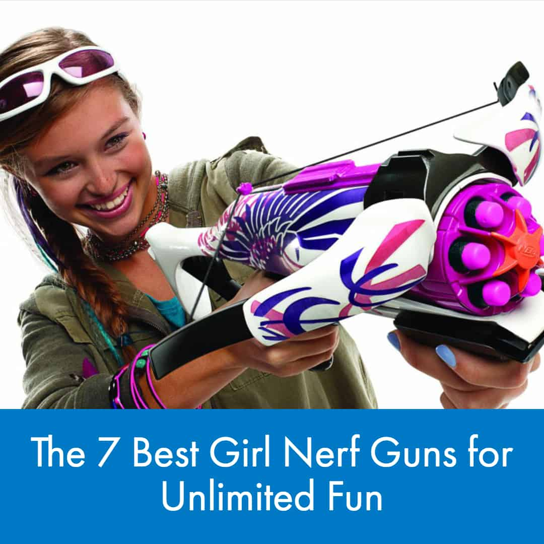 Although many of the blasters offered by Nerf are perfect for both boys and girls,we break down the seven (7) best girl nerf guns for unlimited fun!