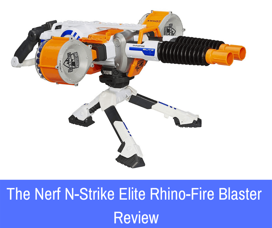 The Nerf N-Strike Elite Rhino-Fire Blaster Review: The blaster that gives nightmares to opponents.