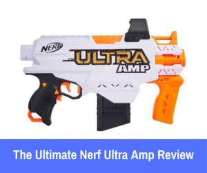 """Review: The Nerf Ultra Amp sticks to its guns and maintains the color scheme characteristic of the series, sporting a ghost white and Nerf orange design with a golden """"ULTRA"""" logo on the side of the blaster."""