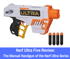 Review: Has the Nerf Ultra Five caught your attention? Here's everything you need to know about the Nerf Ultra Five to make an educated purchase.