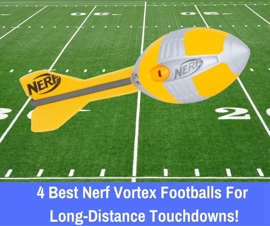 The 4 Best Nerf Vortex Footballs: Let's take a look at our favorite product and give you some other suggestions to help you make the most out of the Nerf Vortex series of products.