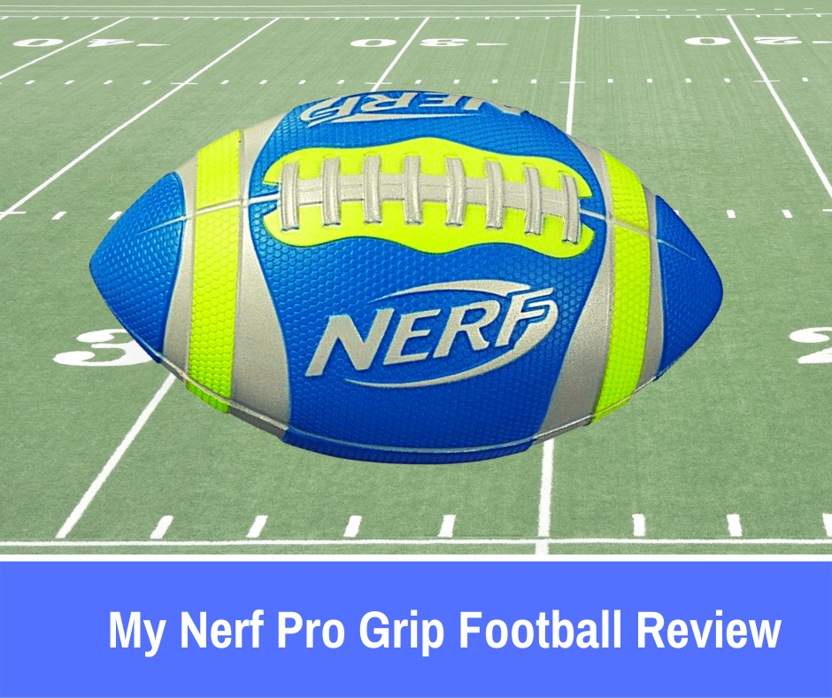 My Nerf Pro Grip Football Review: If you've been looking around for the right toy ball, we're going to see what potential the Nerf Sports Pro Grip Football holds and whether or not your children will have a blast playing with it.