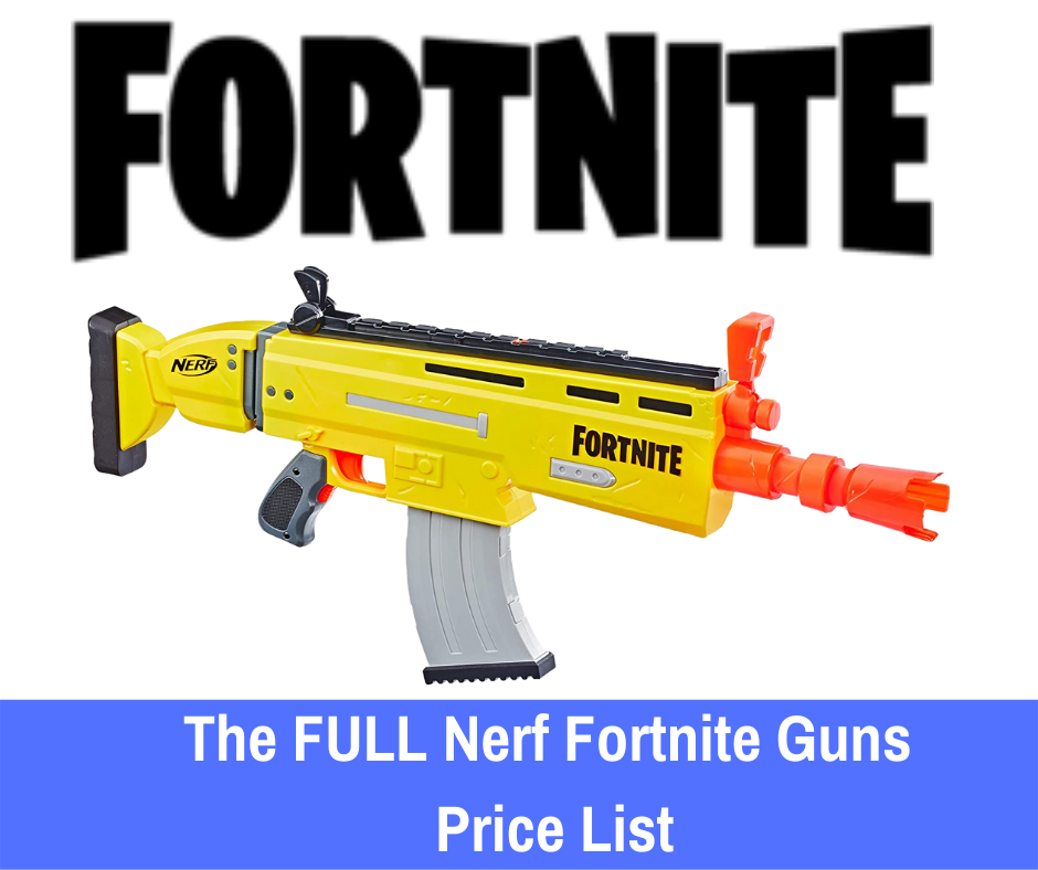 """The FULL Nerf Fortnite Guns Price List: This is why we've created this full price list and quick comparison. If you've been asking yourself, """"how much are Nerf Fortnite guns?"""", this list will help you identify some of your options at different price points to help you stay within your desired budget!"""