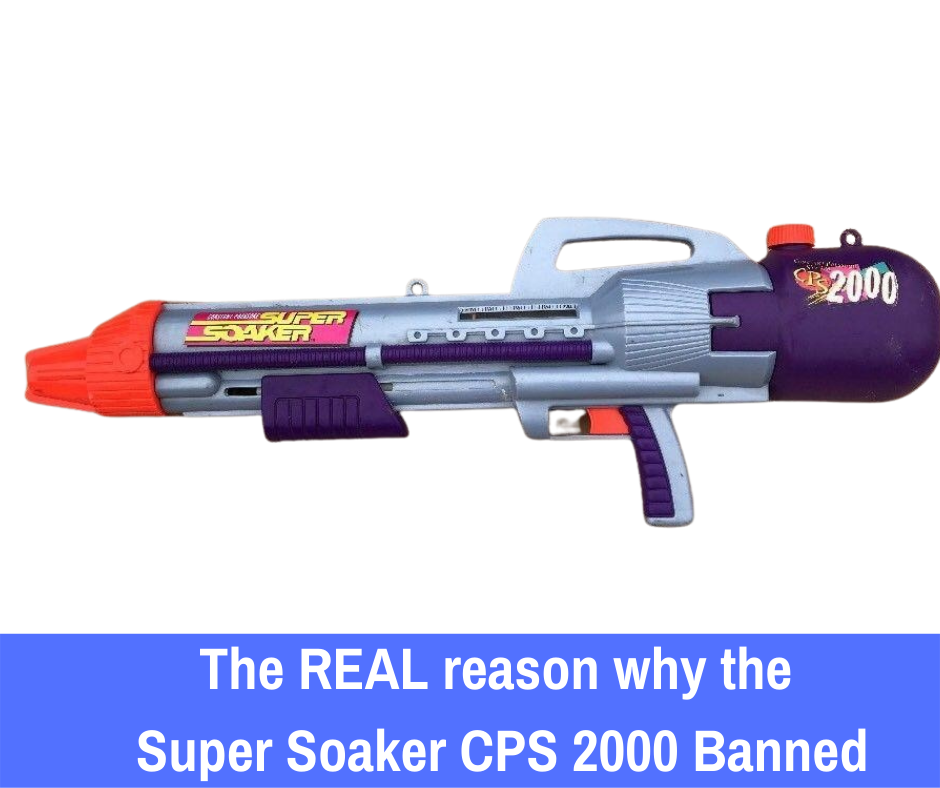 The REAL reason why the Super Soaker CPS 2000 Banned